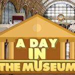 Un día en el Museo